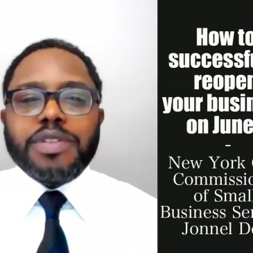 cover How to successfully reopen your business on June 8 with New York City Commissioner of Small Business Services Jonnel Doris