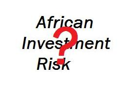 African Investment – Not a Unique Risk