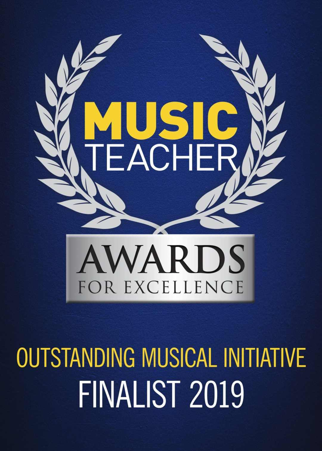 Music Teachers Award For Excellence – Outstanding Musical Initiative 2019 Finalists!