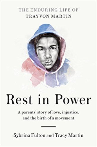 Read blurb/Purchase Rest in Power: The Enduring Life of Trayvon Martin