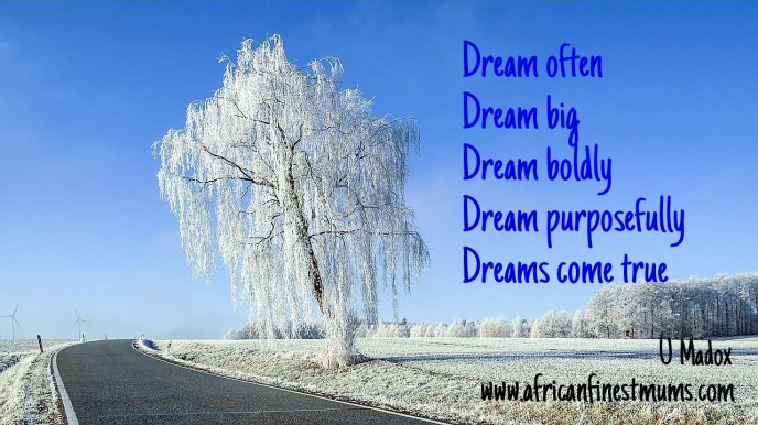 Africanfinestmums - Quote of the week - Dreams come true