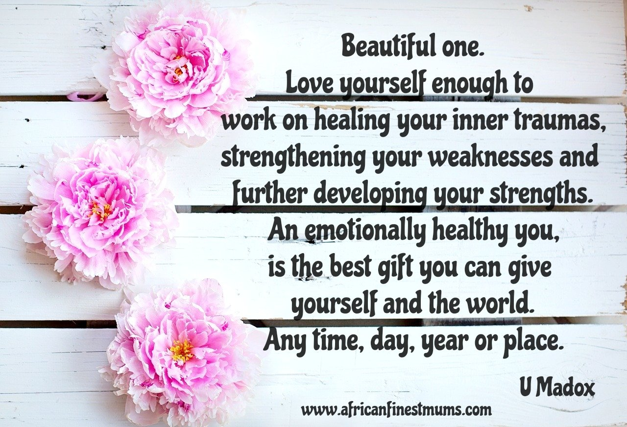 Africanfinestmums - Quote of the week - Best gift to yourself