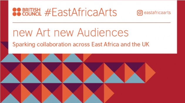 British Council new Art new Audiences (nAnA) East African Call