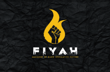 FIYAH, quarterly speculative fiction magazine that features stories from African Diaspora.