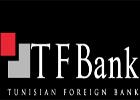 La Tunisian Foreign Bank envisage l'ouverture prochainement d'agences en Tunisie notamment dans les zones frontalières tuniso-libyennes