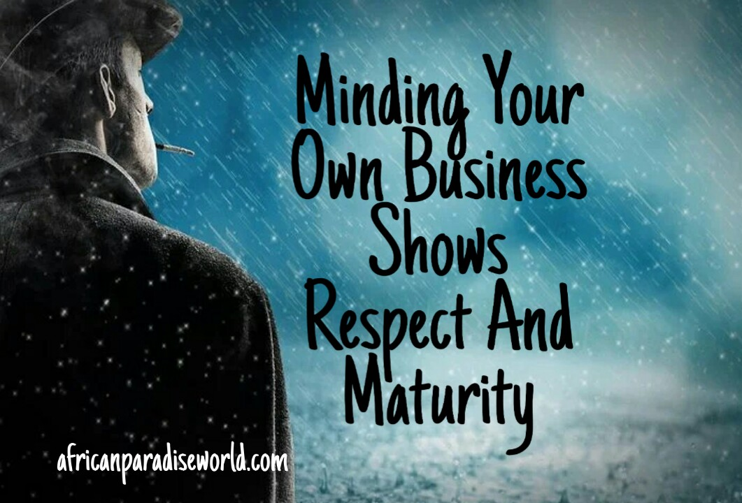 Minding your own business quote