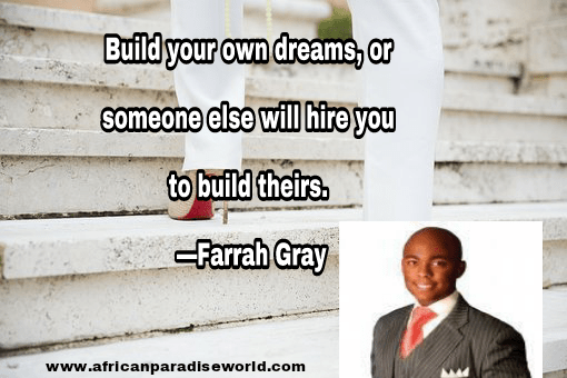 Best inspirational quotes:Farrah Gray