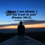 Deriving Inspiration From 25 Powerful Bible Verses That Says Do not Fear