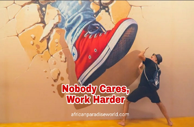 Work hard nobody cares photo quote
