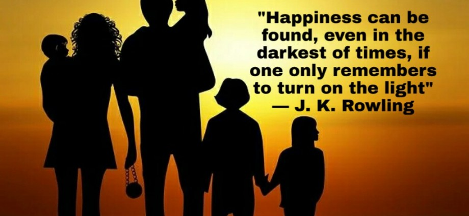 Happiness in darkest of times
