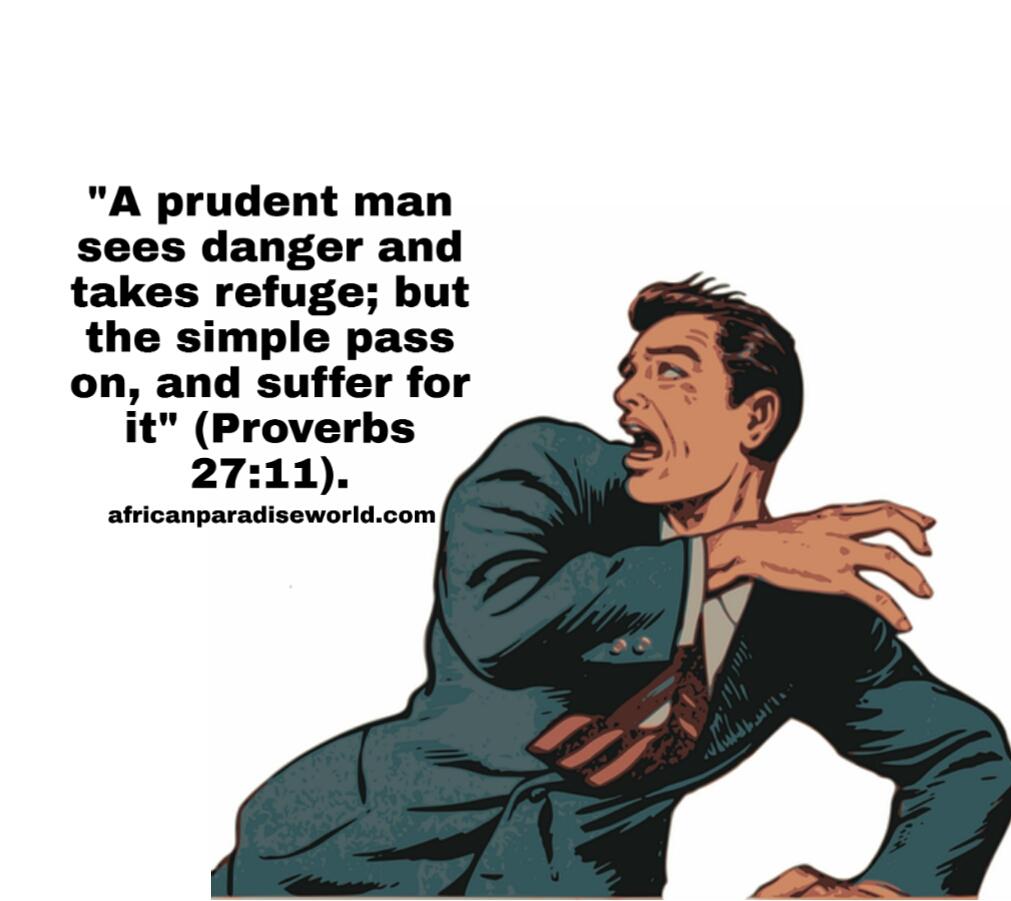A prudent man sees danger Bible verse