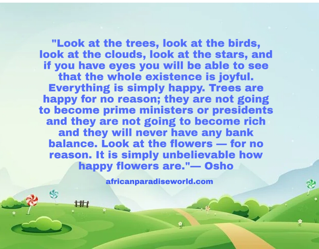 Inspirational quote from nature by Osho