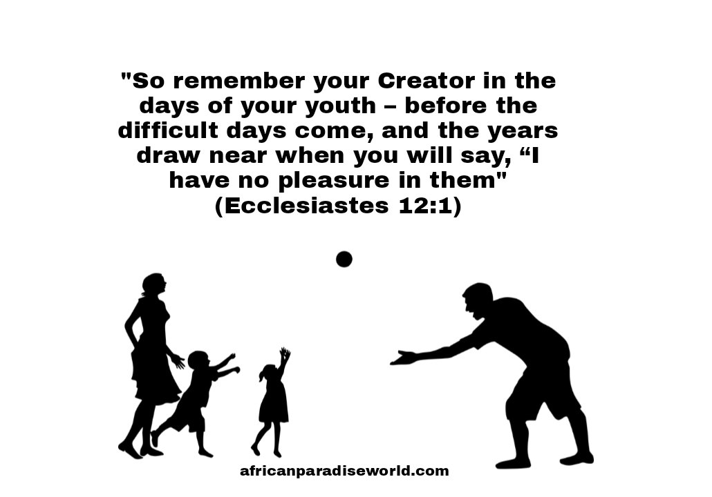 Remember the days If youth Bible verse