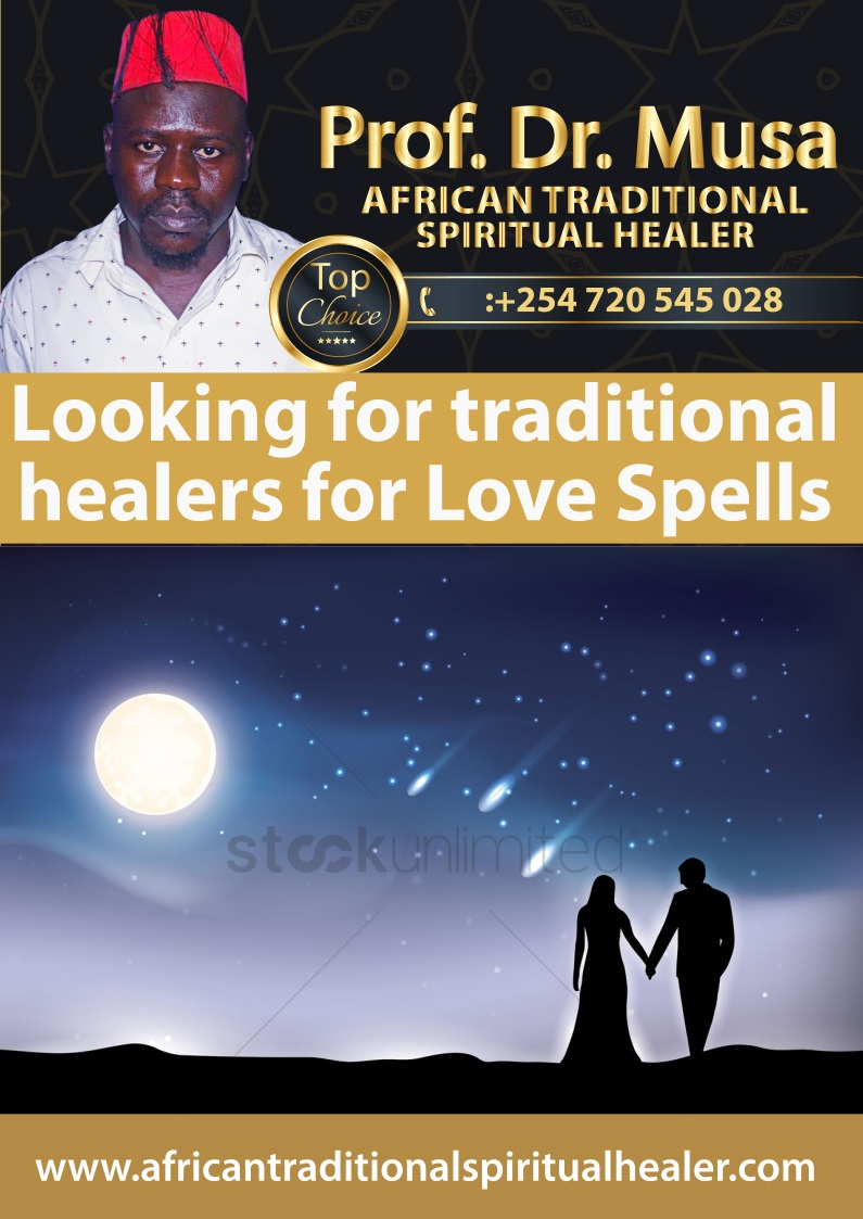 Looking for traditional healers for Love Spells