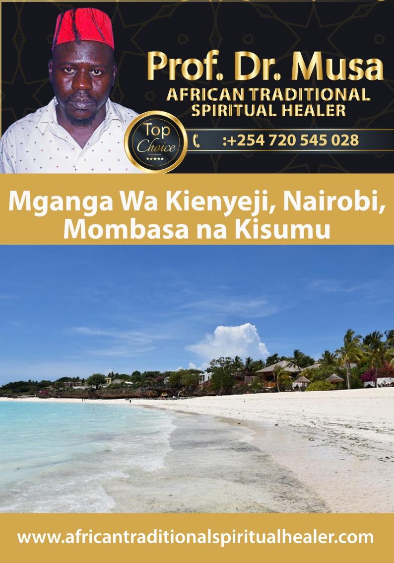 Mganga Wa Kienyeji, Nairobi, Mombasa na Kisumu