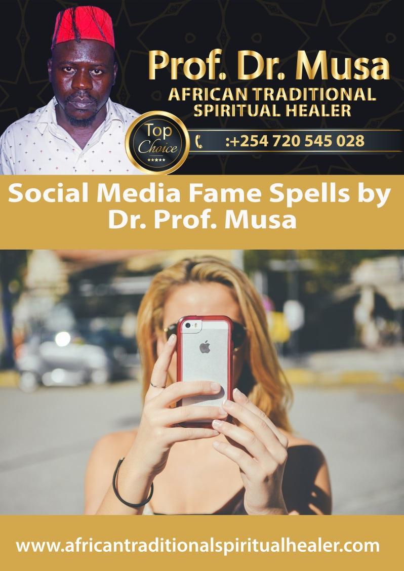 Social Media Fame Spells by Dr. Prof. Musa