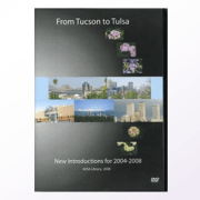 From Tucson to Tulsa New Introductions 2004-2008 DVD