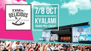 Africa and International stars to thrill audience at DStv Delicious Festival 2019
