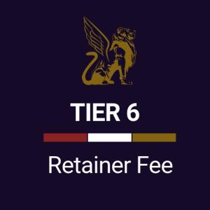 Retainer Fee Tier 6