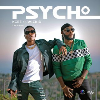 Image result for Kcee feat Wizkid – Psycho