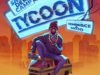 Show Dem Camp  – Tycoon ft. Reminisce & Mojo
