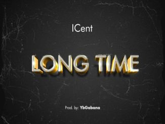 ICent – Long Time