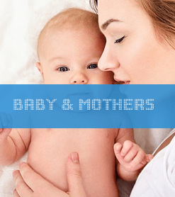 Baby & Mothers