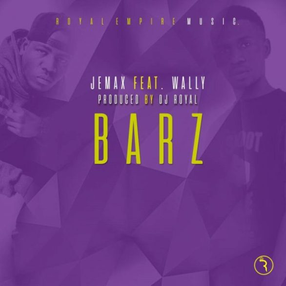 Jemax Ft. Wally Doo Barz Prod. DJ Royal 600x600 Jemax X Wally Doo   Barz (Prod. DJ Royal)[1707]