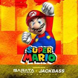Dj Barata - Super Mario (feat. Jackbass) 2017