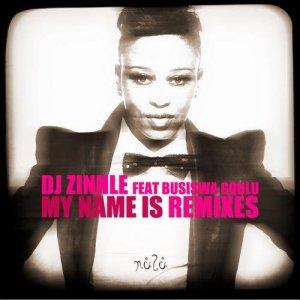 Dj Zinhle ft. Busiswa - My Name Is (Da Capo Remix)