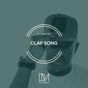 DJ Embassy - Clap Song (Original Mix) 2017