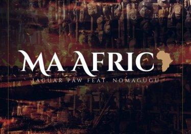 Jaguar Paw feat. Nomagugu - Ma Africa
