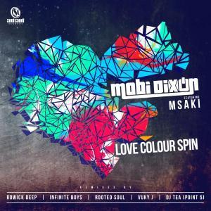 Mobi Dixon feat. Msaki - Love Colour Spin (Buntu & Froote Remake)