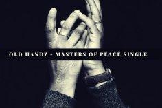 Old Handz - Masters Of Peace / Mzansi Records