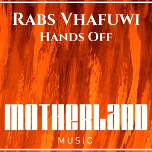 Rabs Vhafuwi - Hands Off