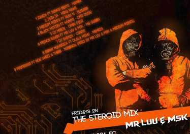 Mr Luu & MSK - Tru FM Steroid Mix Week 3