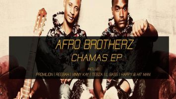 Afro Brotherz - CHAMAS EP