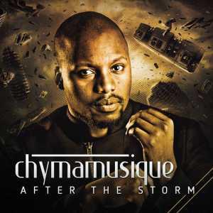 Chymamusique - After the Storm (Album) 2017
