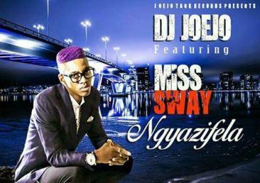 DJ Joejo - Ngyazifela (feat. Miss Sway) 2017