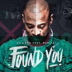 Da Capo - Found You (feat. Berita)