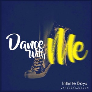 Infinite Boys - Dance With Me (feat. Vanessa Jackson)