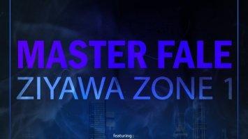 Master Fale - Ziyawa Zone 1