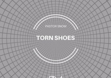 Pastor Snow - Torn Shoes