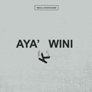 Trecia - Aya kwini (feat. Pastor Snow)