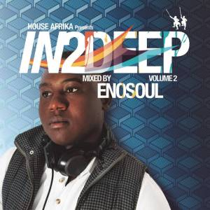 EnoSoul - In Too Deep (Main Mix)