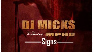 Dj Micks feat. Mpho - Signs