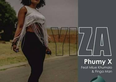 Phumy X - Yiza (feat. Mlue Khumalo & Finga Man)