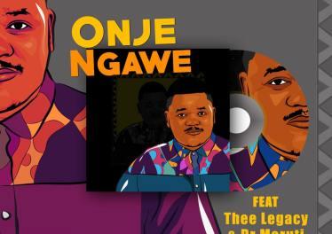 Mzokoloko - Onje Ngawe feat. Thee Legacy & Dr Moruti