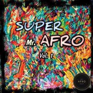 VA - Super Mr. Afro, Vol. 1 [Mr Afro Deep]