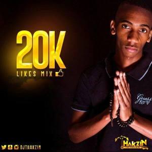 DjThakzin - 20K Likes Mix